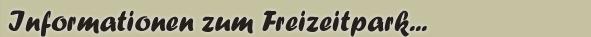 Informationen f�r einen Ausflug in den Freizeitpark Walldorf bei Meiningen in Th�ringen